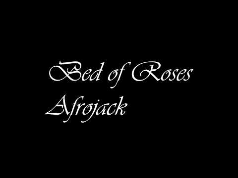 Afrojack feat. Stanaj - Bed Of Roses (Official Lyrics)