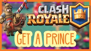 Clash Royale: How To Get A Prince Card Fast & Easy For Free
