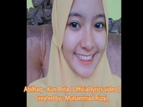Abilhaq - Kun Anta (Official lyrics video)