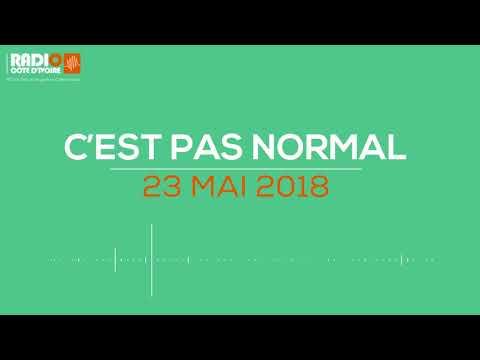 ''C'est pas normal'' du 23 mai 2018 - Radio Côte d'Ivoire