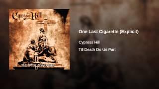 One Last Cigarette (Explicit)