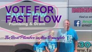 The Fast Flow Family Appreciates YOUR Vote for Best of New Braunfels Plumber