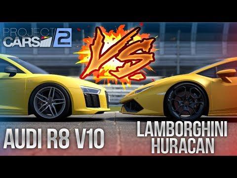СРАВНЕНИЕ AUDI R8 V10 И LAMBORGHINI HURACAN! (Project Cars 2 #2)