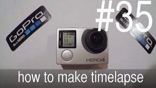 GoPro Hero уроки - Как сделать тайм лэпс с GoPro Studio - #35