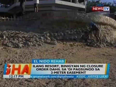 Ilang resort, binigyan ng closure order dahil sa 'di pagsunod sa 3-meter easement