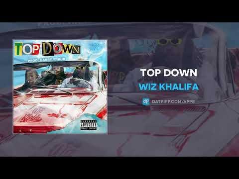 Wiz Khalifa  - Top Down (Prod by Harry Fraud)