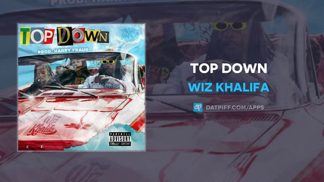 Wiz Khalifa  - Top Down (Prod by Harry Fraud)