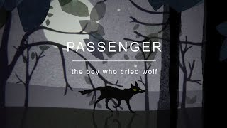 [3.03 MB] Passenger | The Boy Who Cried Wolf (Official Video)