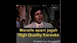 Manzile Apani Jagah Hai Karaoke with lyrics (High Quality Full_digital)