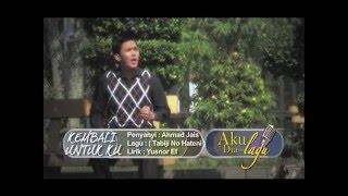 (ADL S1) Ahmad Jais - Kembali Untuk Ku
