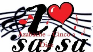Azabache - Cinco a Diez YouTube Videos