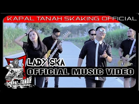 Download KAPAL TANAH sKaKinG – Lady ska Mp3 (5.71 MB)