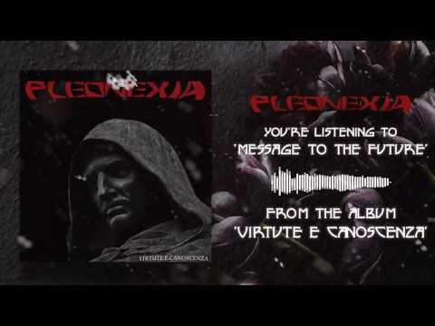 PLEONEXIA - Message to the Future - OFFICIAL LYRIC VIDEO