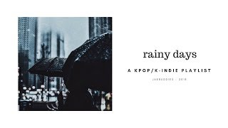 [K-POP / K-INDIE PLAYLIST] cosy & rainy days