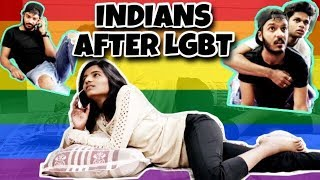 INDIANS BEFORE AND AFTER LGBT | SECTION 377 | TAJ VINES