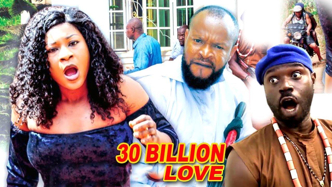 Download 30 Billion Love Season 5 - 2018 Latest Nigerian Nollywood Movie Full HD
