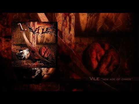 "Vile ""New Age of Chaos"" Full Album"