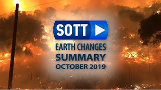 SOTT Earth Changes Summary - October 2019: Extreme Weather, Planetary Upheaval, Meteor Fireballs