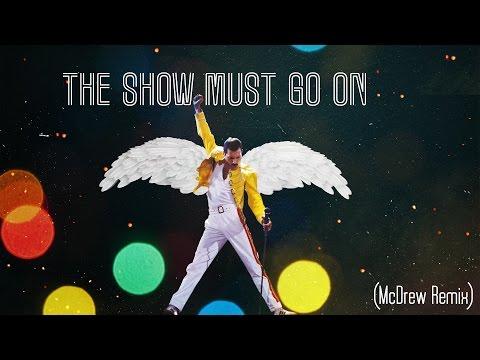 The Show Must Go On (Robert McDrew Remix)