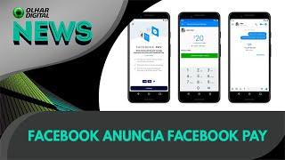 Ao vivo | Facebook anuncia Facebook Pay | 12/11/2019 #OlharDigital