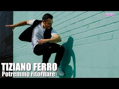 Tiziano Ferro - Il nuovo singolo Potremmo ritornare per l'anno 2016 - NEWS