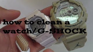 How to clean a watch/G-SHOCK
