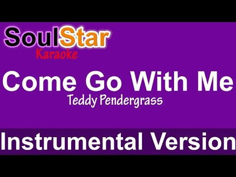 Teddy Pendergrass - Come Go With Me (Instrumental/Karaoke)