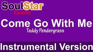 Teddy Pendergrass - Come Go With Me (Instrumental/Karaoke)