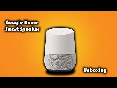 Google Home Smart Speaker Unboxing