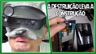 CONSERTANDO CELULAR SONY DO PAPI - A DESTRUIÇÃO LEVA A CONSTRUÇÃO