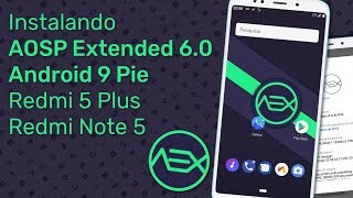 AOSP Extended Pie 9 0 Rom - Redmi Note 4 Mido