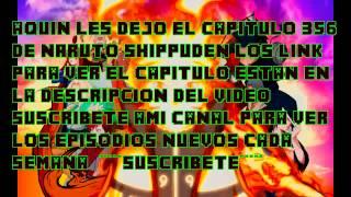 NARUTO SHIPPUDEN 356 SUB ESPAÑOL COMPLETO