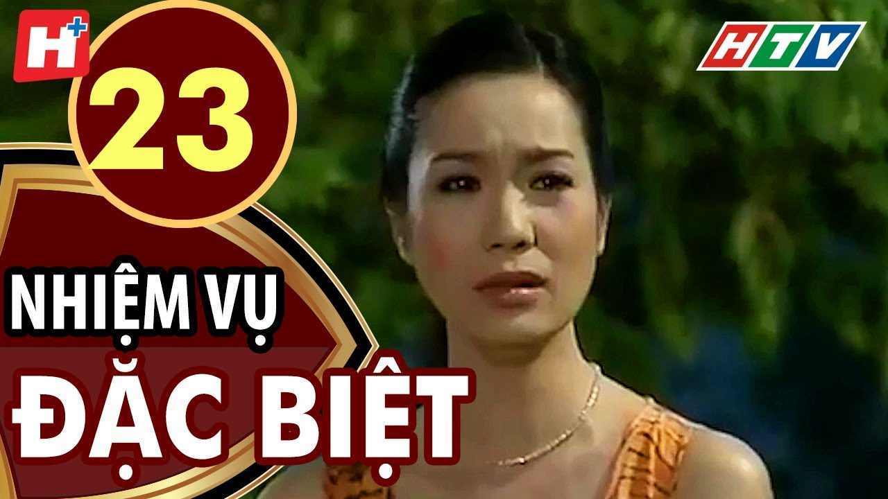Nhiệm Vụ Đặc Biệt – Tập 23 | HTV Films Tình Cảm Việt Nam Hay Nhất 2020