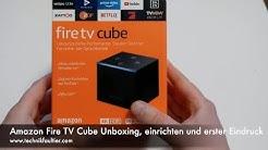 Amazon Fire TV Cube Unboxing, einrichten und erster Eindruck
