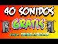 SONIDOS GRATUITOS 🔈 | 40 efectos de sonido para descargar 📥