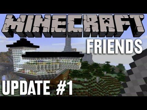 """Minecraft """"friends"""" - Update #1"""