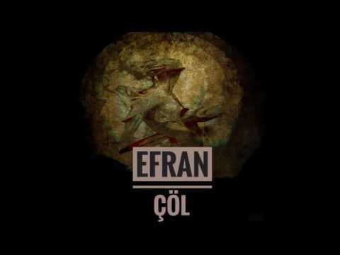 EFRAN - ÇÖL