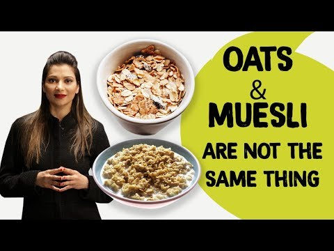 Oats Vs Muesli: Which Is Better For Weight Loss | FitTak
