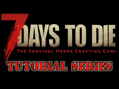 7 Days To Die Alpha 16.3 Secret Stash & Trader Tips Tutorial Series Ep 5