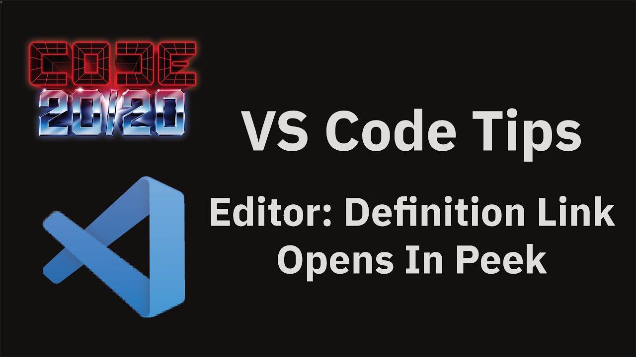Editor: Definition Link Opens In Peek