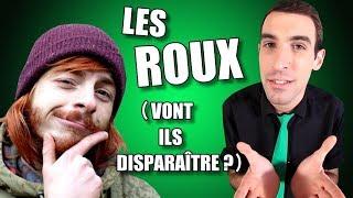 IDÉE REÇUE #26 : Les roux vont disparaître ? (feat. Cyril/SuperKonar)