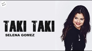 Selena Gomez Taki Taki Solo Version Lyrics.mp3