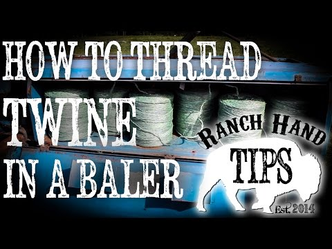 How To String And Route Twine Through A Hay Baler Ranch
