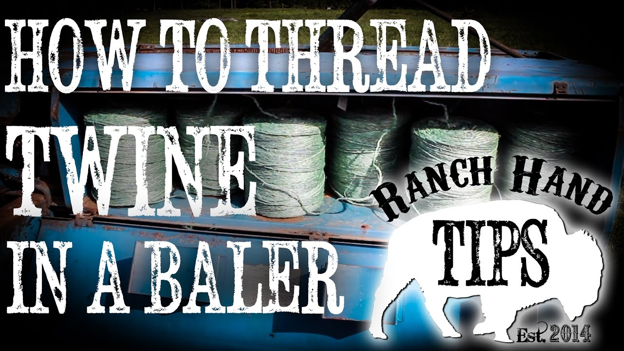 How to String and Route Twine through a Hay Baler - Ranch Hand Tips