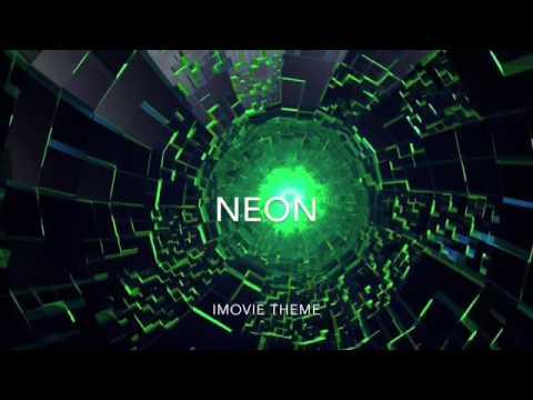 Neon (IMovie theme) #1