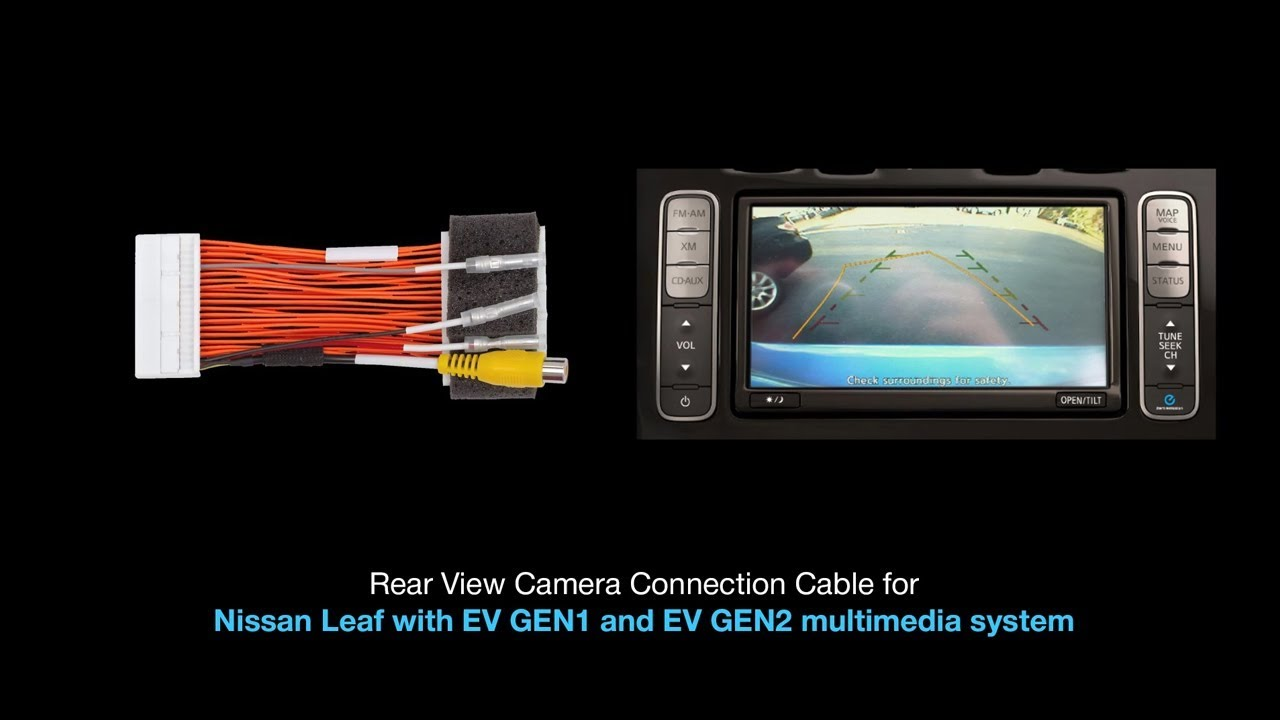 Connect Rear View Camera in Nissan Leaf EV GEN1/GEN2 Media-Navigation on