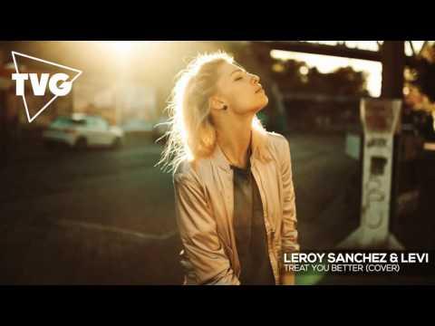 Shawn Mendes - Treat You Better (Leroy Sanchez & Levi Cover)