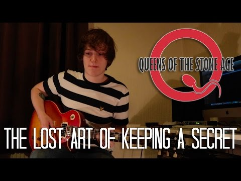 The Lost Art Of Keeping A Secret - Queens Of The Stone Age Cover