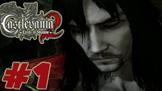 Castlevania Lords of Shadow 2 - Walkthrough Part 1 - Gameplay [ HD ]