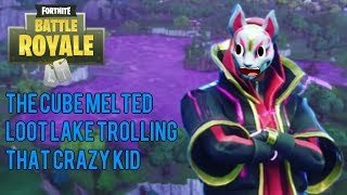 FORTNITE CUBE MELTED LOOT LAKE YOU CRAZY KID TROLLING FUNNY